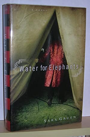 Water For Elephants (signed): Gruen, Sara