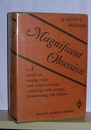 Magnificent Obsession: Douglas,Lloyd C.