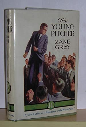 The Young Pitcher: Grey, Zane