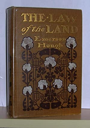 The Law of the Land ( inscribed by the author )