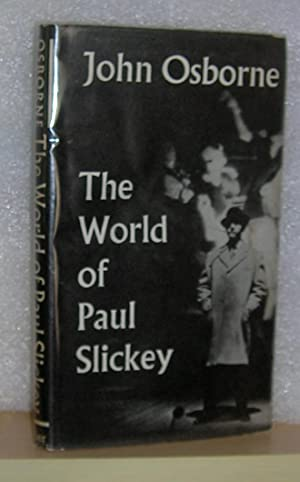 The World of Paul Slickey ( inscribed )