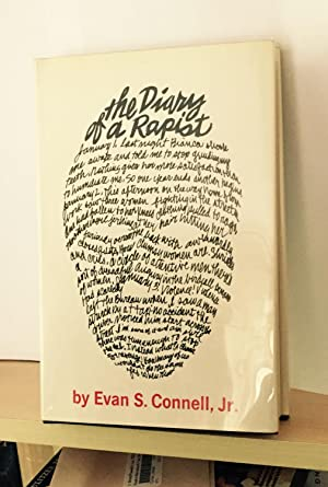 The Diary of a Rapist (signed): Connell, Evan S., Jr.