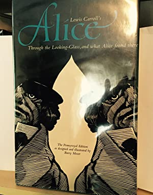 Alice Through the Looking Glass and what Alice found there: Carroll, Lewis
