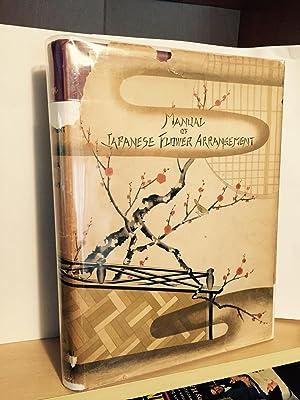Manual of japanese Flower Arrangement: Oshikawa, Josui and
