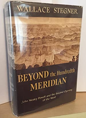 Beyond the Hundredth Meridian ( inscribed by the author )