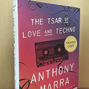 The Tsar of Love and Techno (signed): Marra, Anthony