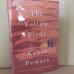 The Yellow Birds ( signed ): Powers, Kevin
