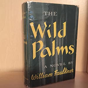 The Wild Palms: Faulkner, William