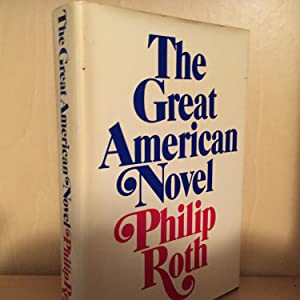 The Great American Novel ( signed on a bookplate )