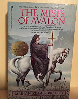 The Mists of Avalon: Bradley, Marion Zimmer
