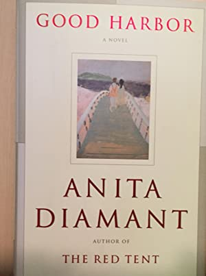 Good Harbor: Diamant, Anita