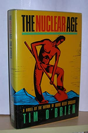 The Nuclear Age ( signed ): O'Brien, Tim