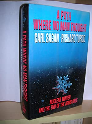 A Path Where No Man Thougt: Carl Sagan, Richard Turco