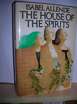 The House of the Spirits: Allende, Isabel