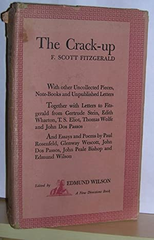 The Crack-Up: Fitgerald, F. Scott