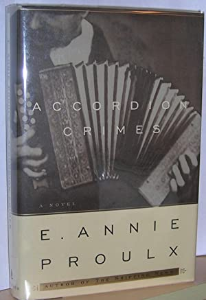 Accordion Crimes ( signed limited edition ): Proulx, Annie