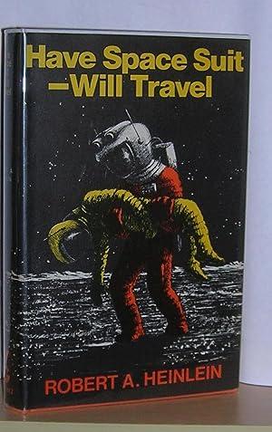 Have Space Suit Will Travel: Heinlein, Robert