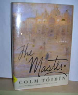 The Master ( signed ): Toibin, Colm