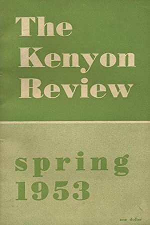 """Kenyon Review, Volume XV, Number 2 (Spring 1953; original appearance of """"The Life You Save May..."""