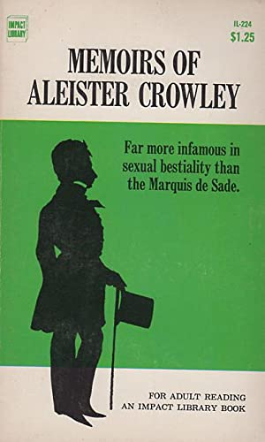 Memoirs of Aleister Crowley: Harvey, James (on Aleister Crowley)
