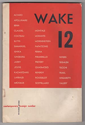 Wake 12 (Contemporary Foreign Number; 1953): Lawrence, Seymour (editor), Roger Shattuck, Luigi ...