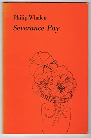 Severance Pay : Poems 1967-1969 (INSCRIBED copy)