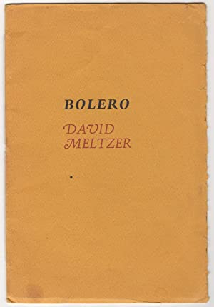 Bolero : A Selection from Asaph, a Work-in-Progress (SIGNED)