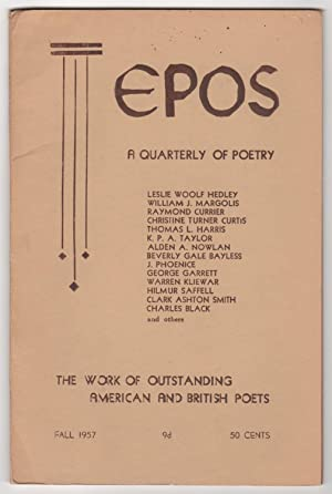 Epos, Volume 9, Number 1 (Fall 1957) - includes a poem by Clark Ashton Smith and mention of his s...