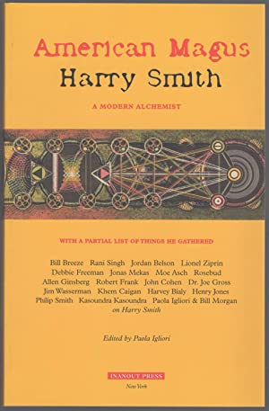 American Magus : Harry Smith a Modern Alchemist