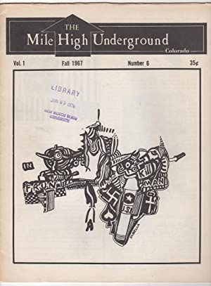 The Mile High Underground, Volume 1, Number 6 (Fall 1967)