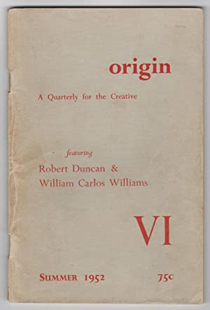 Origin VI (6; Volume 2, Number 2, First Series) (Summer 1952) - featuring Robert Duncan and Willi...
