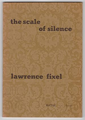 The Scale of Silence : Parables by Lawrence Fixel - INSCRIBED copy