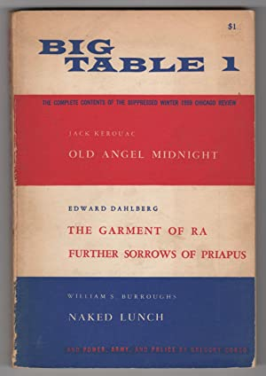 Big Table 1 (1959 - contains the complete contents of the suppressed Winter 1959 Chicago Review, ...