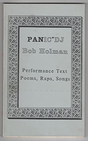 Panic*DJ : Performance Text Poems, Raps, Songs (Panic DJ) - INSCRIBED to Bernadette Mayer