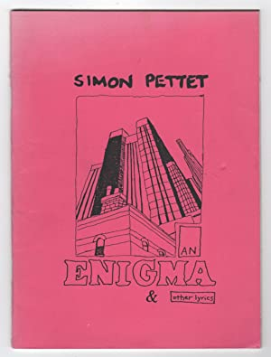 An Enigma and Other Lyrics - INSCRIBED by Simon Pettet