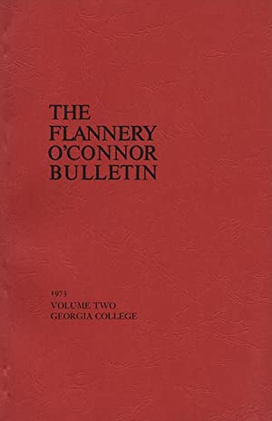 The Flannery O'Connor Bulletin, Volume Two (2,: Walston, Rosa Lee