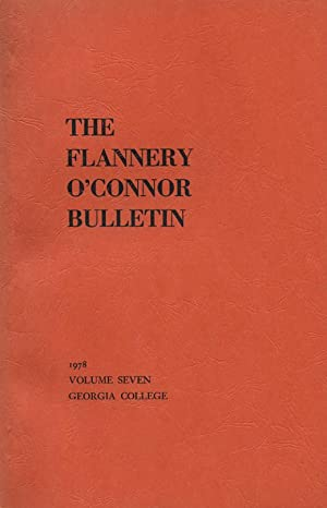 The Flannery O'Connor Bulletin, Volume Seven (7,: Walston, Rosa Lee