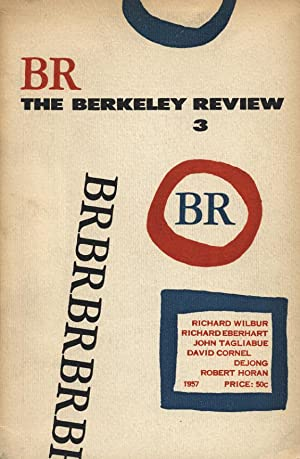 The Berkeley Review 3 (Volume 1, Number 3, 1957 -- SIGNED by Richard Wilbur): Barlow, William P., ...