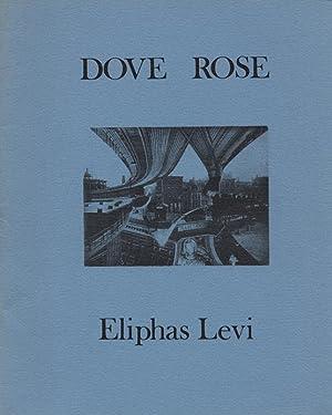 Dove Rose (Viscerally 8) -- SIGNED by: Levi, Eliphas (Alphonse