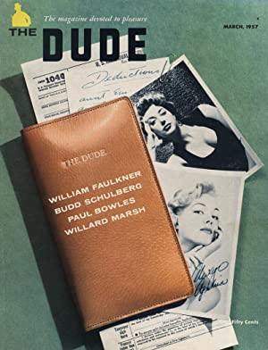 The Dude, Volume 1, Number 4 (March 1957) - includes stories by William Faulkner, Paul Bowles, ...