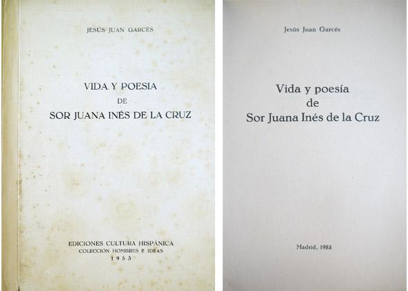 Vida Y Poesía De Sor Juana Inés De La Cruz De Garcés Jesús
