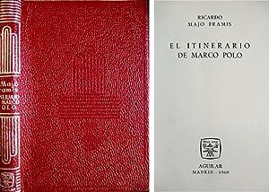 El Itinerario de Marco Polo.: MAJO FRAMIS, Ricardo.