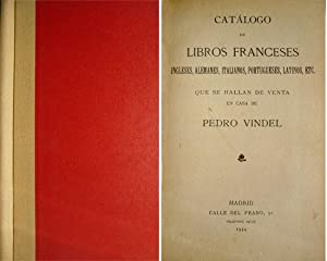 Catálogo de Libros Franceses, Ingleses, Italianos, Portugueses,: VINDEL ANGULO, Pedro.