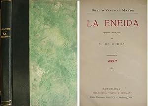 La Eneida. Versión castellana por Eugenio de Ochoa.: VIRGILIO.