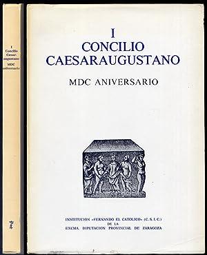 I Concilio Caesaraugustano. MDC Aniversario. [Textos de Guillemo Fatás Cabeza, José ...