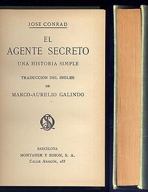 El agente secreto. Una historia simple. Traducción del inglés de Marco-Aurelio ...