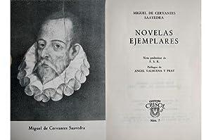 Novelas Ejemplares. Prólogos de Angel Valbuena Prat. Nota preliminar de Federico Carlos ...