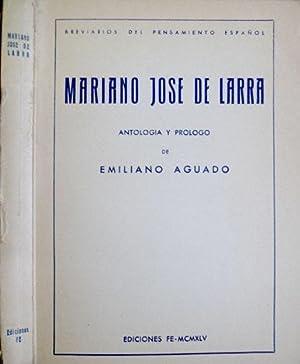 Mariano José de Larra. Antología y prólogo de Emiliano Aguado.: LARRA, Mariano...