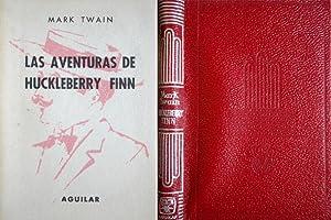 Las aventuras de Huckleberry Finn. Versión directa: TWAIN, Mark