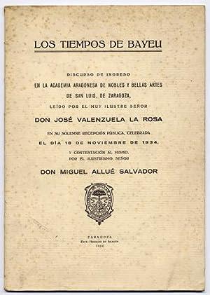 Los Tiempos de Bayeu. Discurso de ingreso: VALENZUELA LA ROSA,